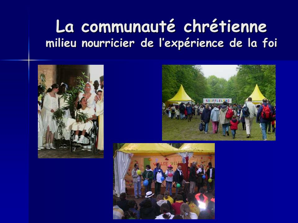 La communauté chrétienne milieu nourricier de l'expérience de la foi