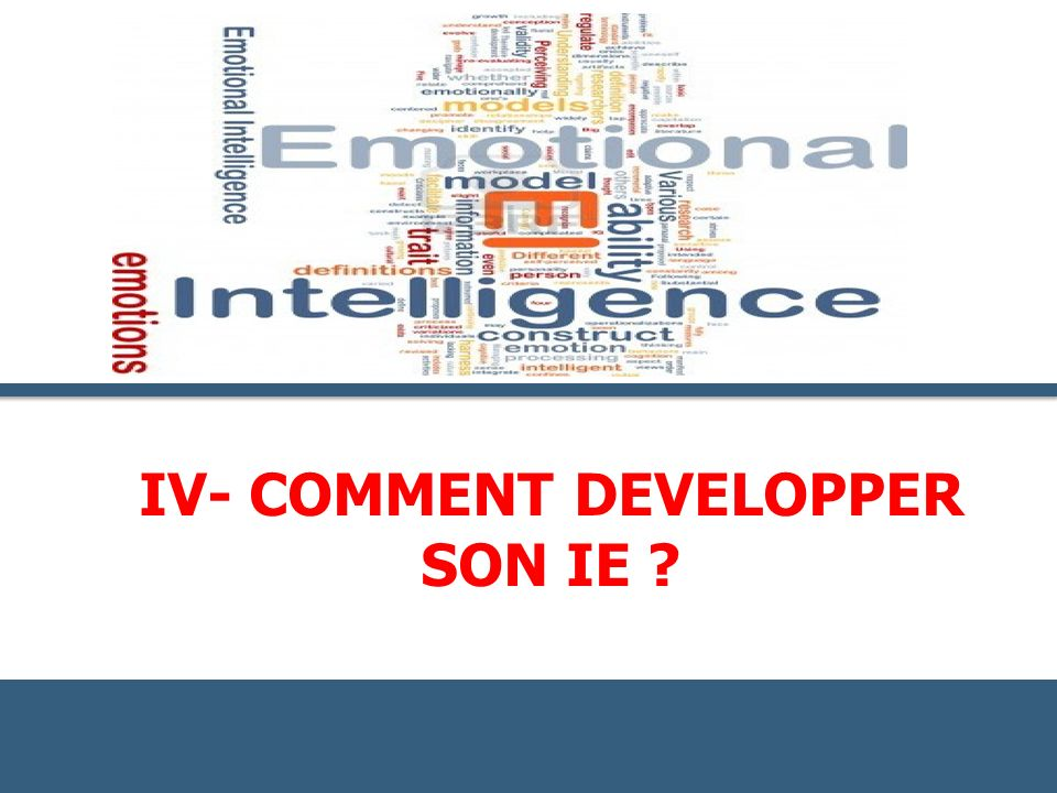 Iv- comment DEVELOPPER SON IE