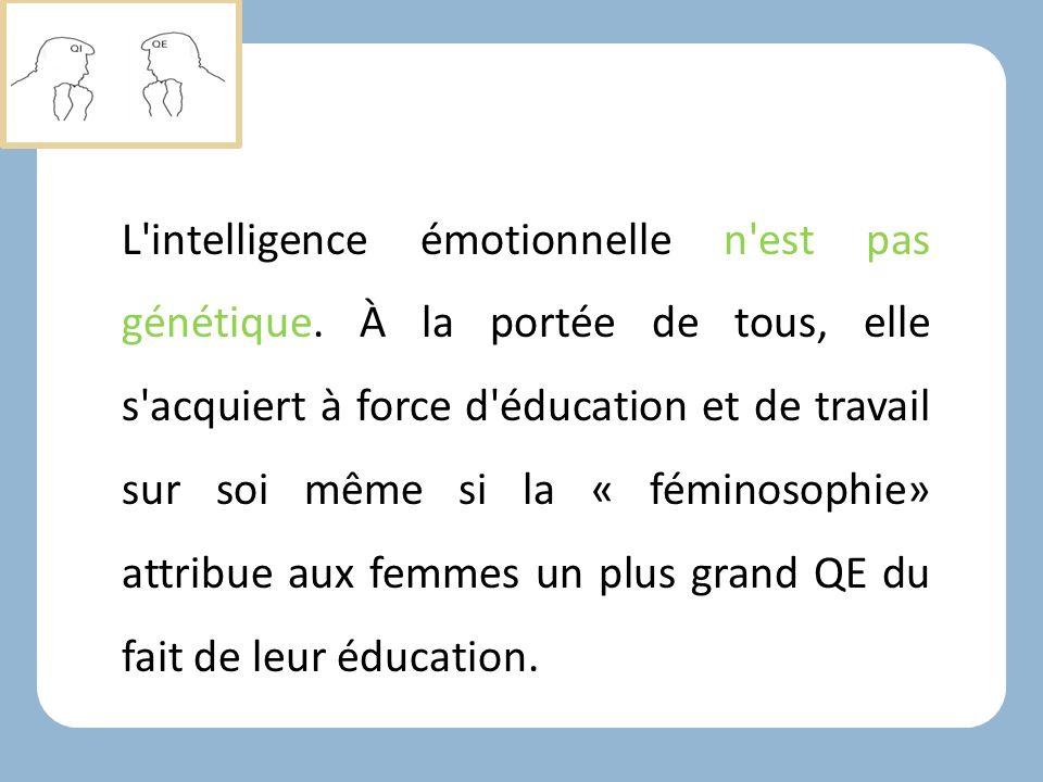 L intelligence émotionnelle n est pas génétique