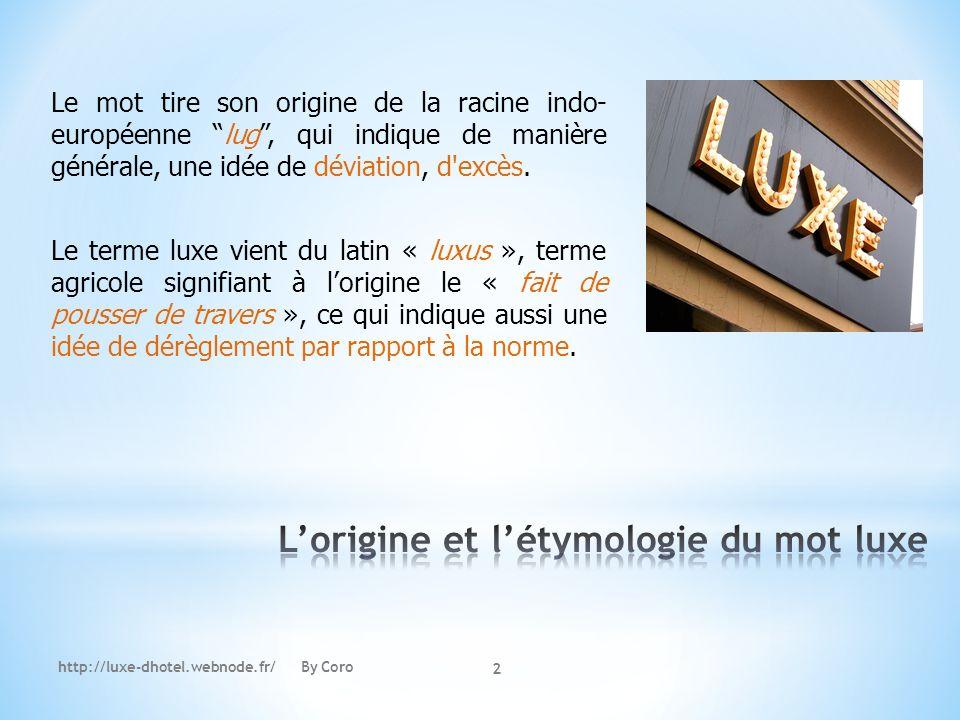 L'origine et l'étymologie du mot luxe