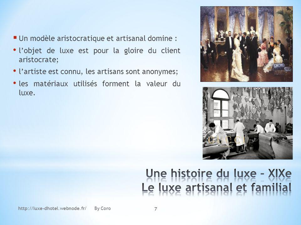 Une histoire du luxe – XIXe Le luxe artisanal et familial