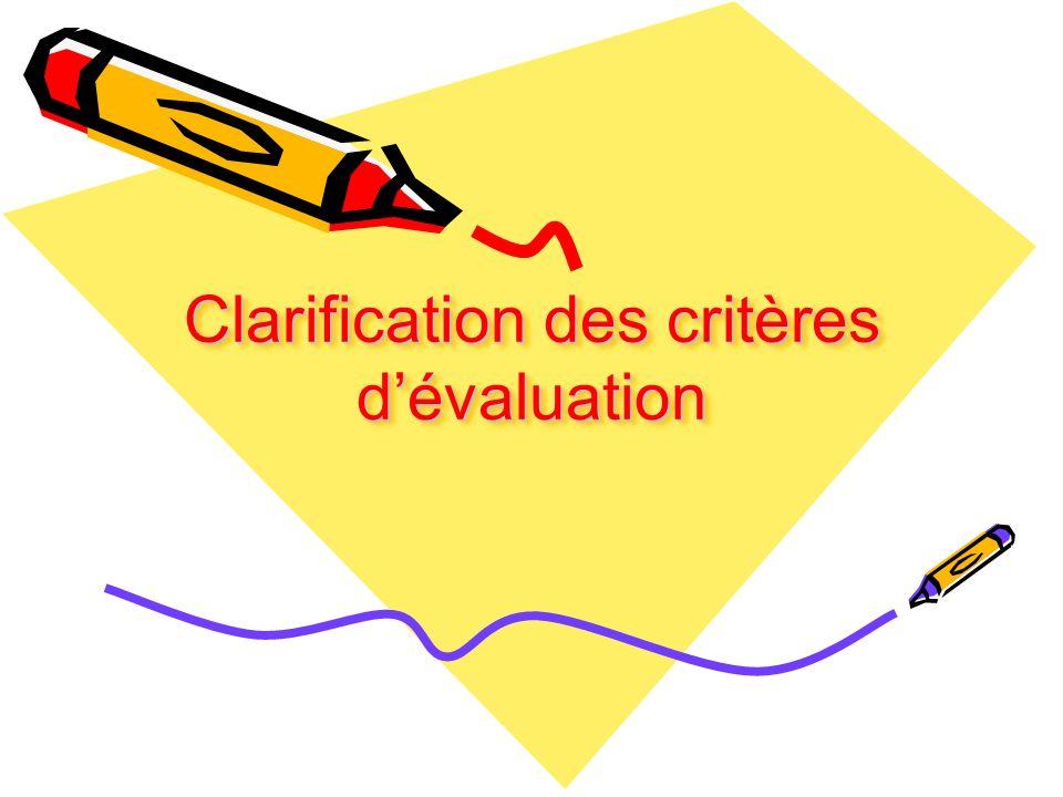 Clarification des critères d'évaluation