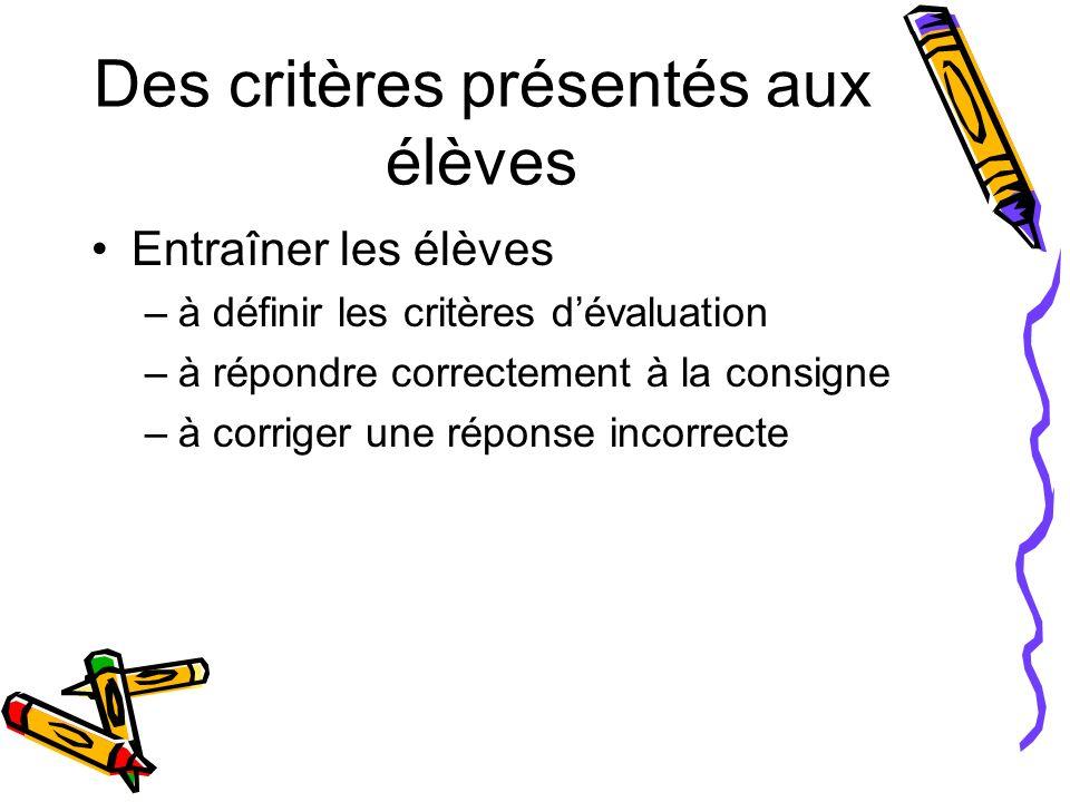 Des critères présentés aux élèves