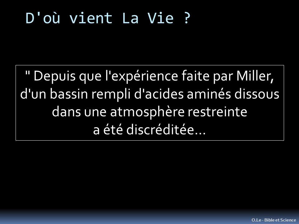 D où vient La Vie Depuis que l expérience faite par Miller,