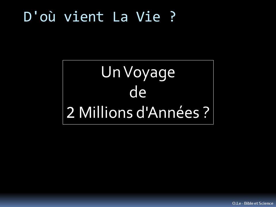 Un Voyage de 2 Millions d Années D où vient La Vie
