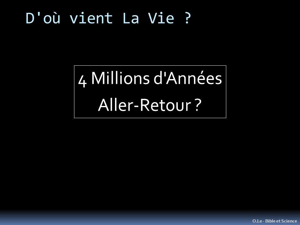 4 Millions d Années Aller-Retour D où vient La Vie