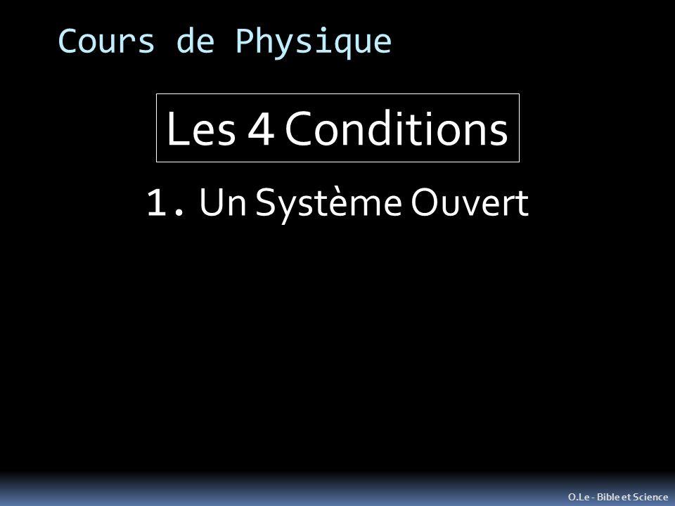 Les 4 Conditions 1. Un Système Ouvert Cours de Physique