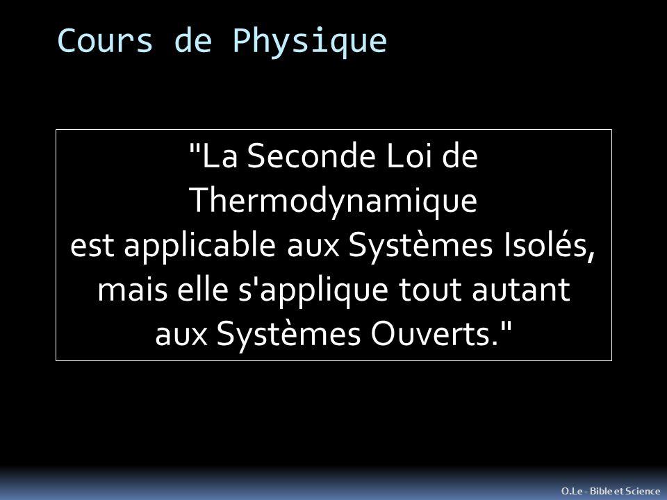 La Seconde Loi de Thermodynamique est applicable aux Systèmes Isolés,