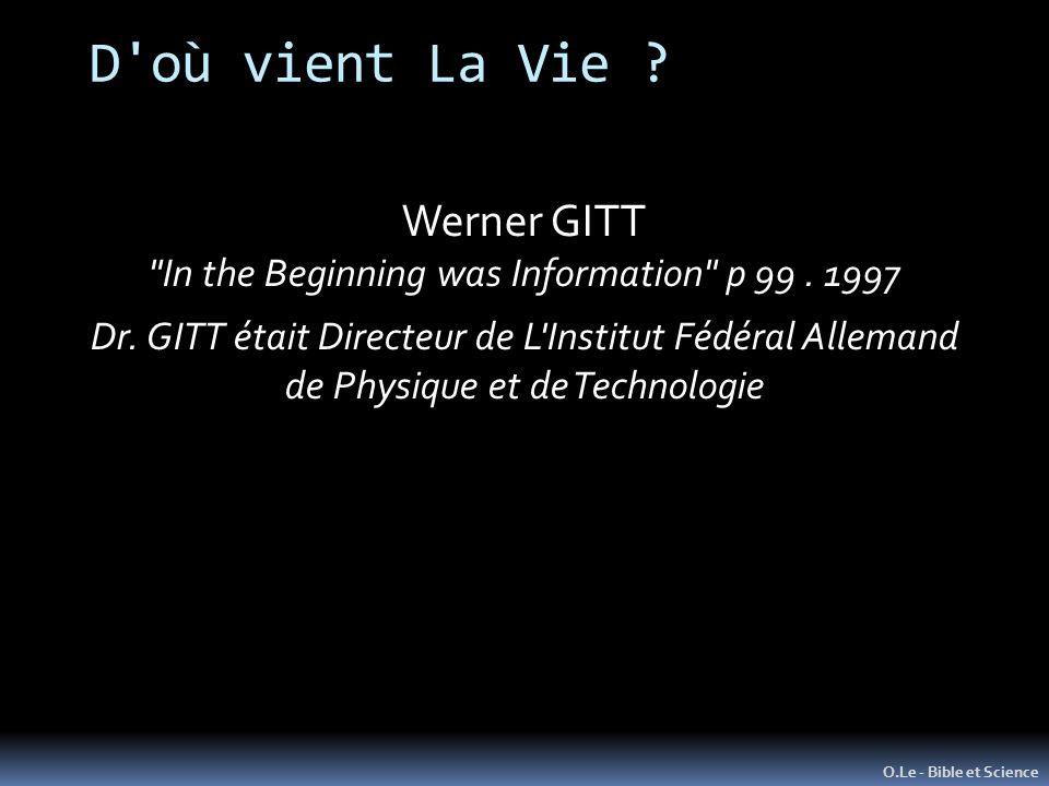 D où vient La Vie Werner GITT