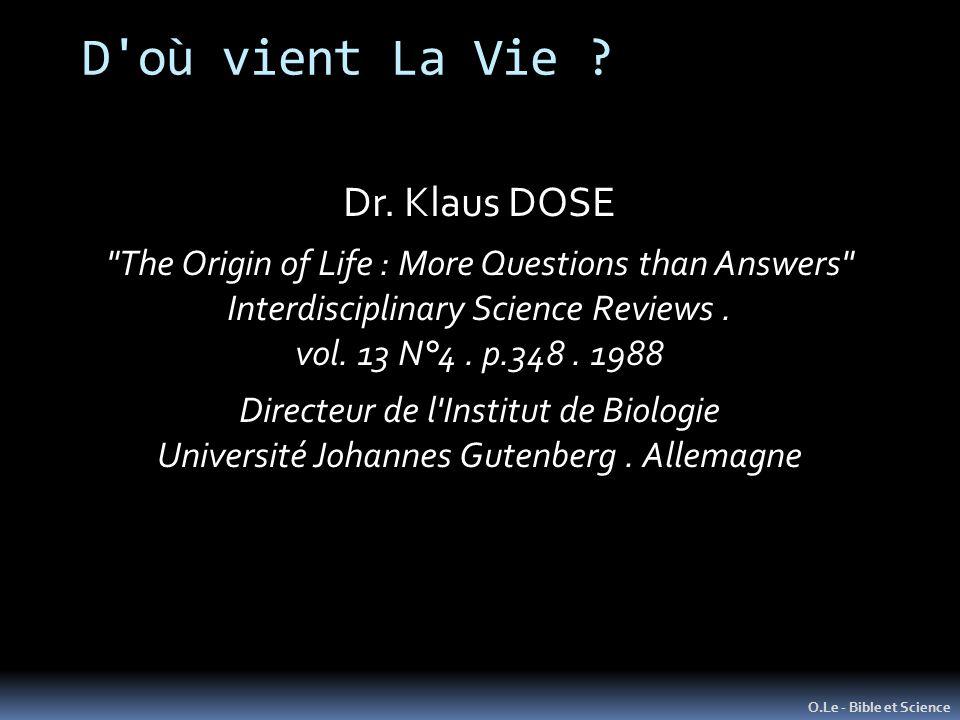 D où vient La Vie Dr. Klaus DOSE