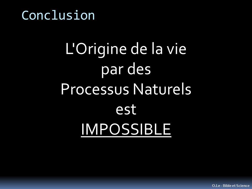L Origine de la vie par des Processus Naturels est IMPOSSIBLE