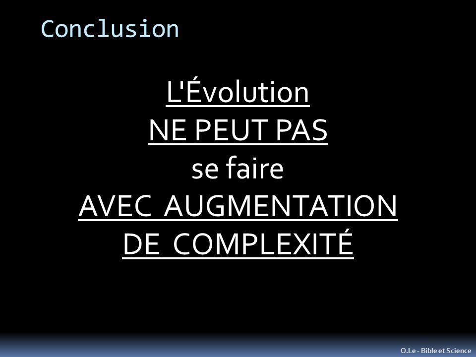 L Évolution NE PEUT PAS se faire AVEC AUGMENTATION DE COMPLEXITÉ