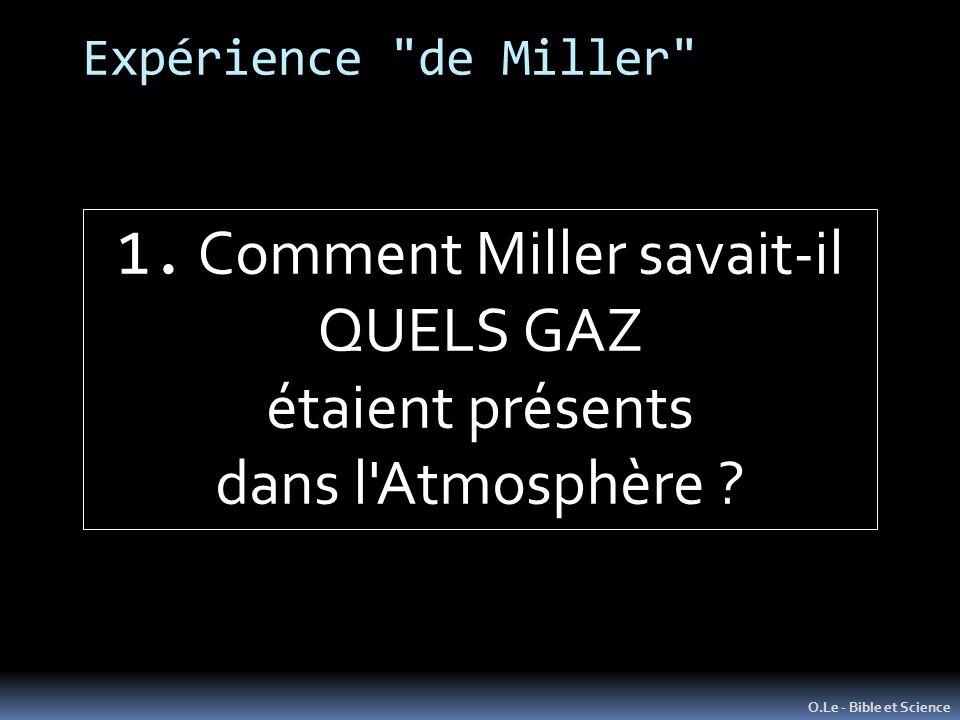 1. Comment Miller savait-il
