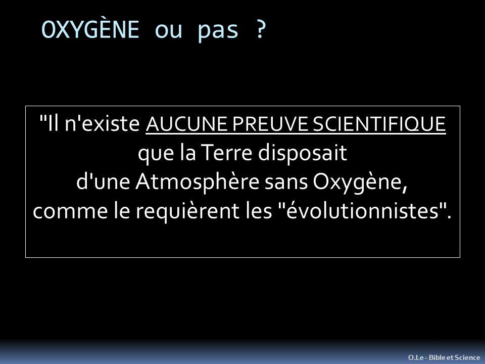 OXYGÈNE ou pas Il n existe AUCUNE PREUVE SCIENTIFIQUE