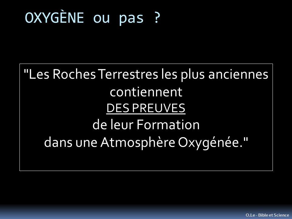OXYGÈNE ou pas Les Roches Terrestres les plus anciennes contiennent