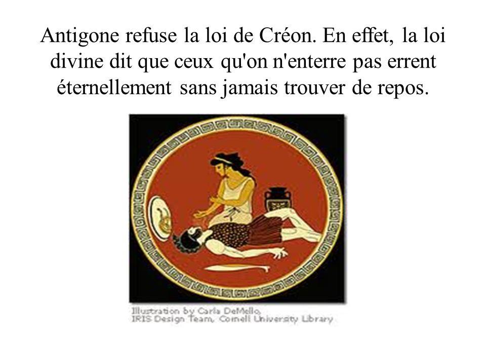 Antigone refuse la loi de Créon