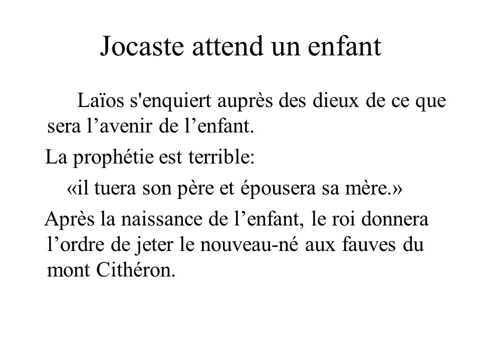 Jocaste attend un enfant