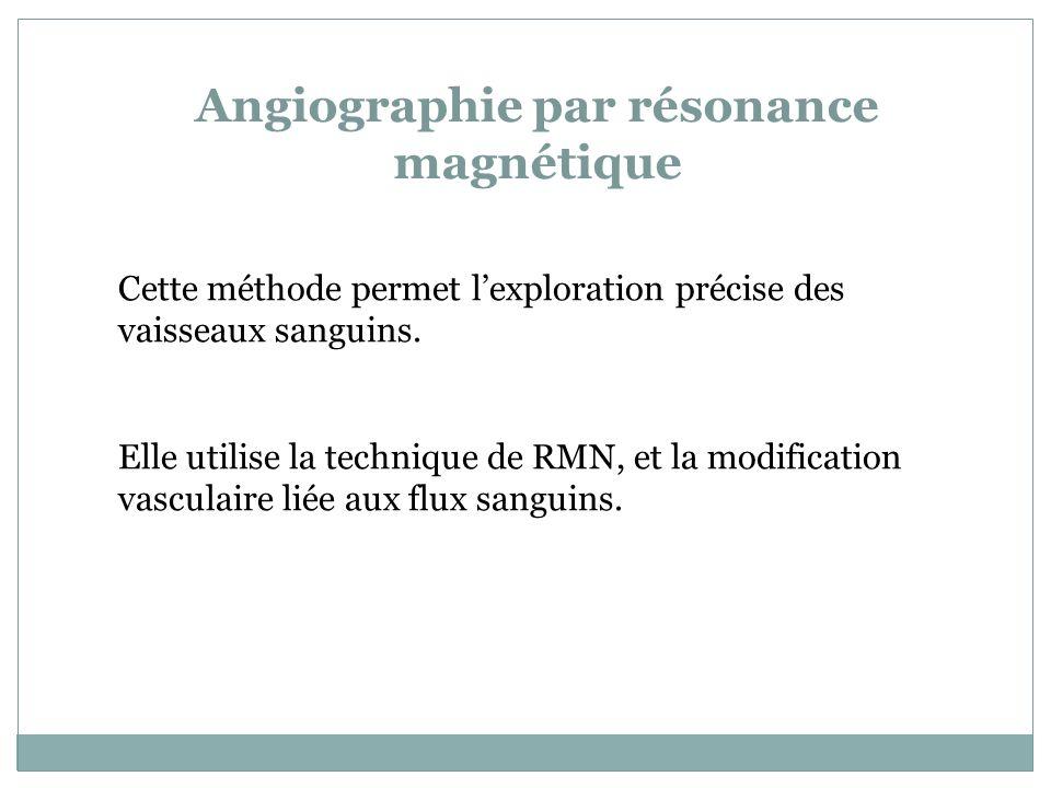 Angiographie par résonance magnétique
