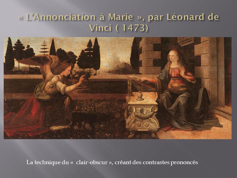 « L'Annonciation à Marie », par Léonard de Vinci ( 1473)