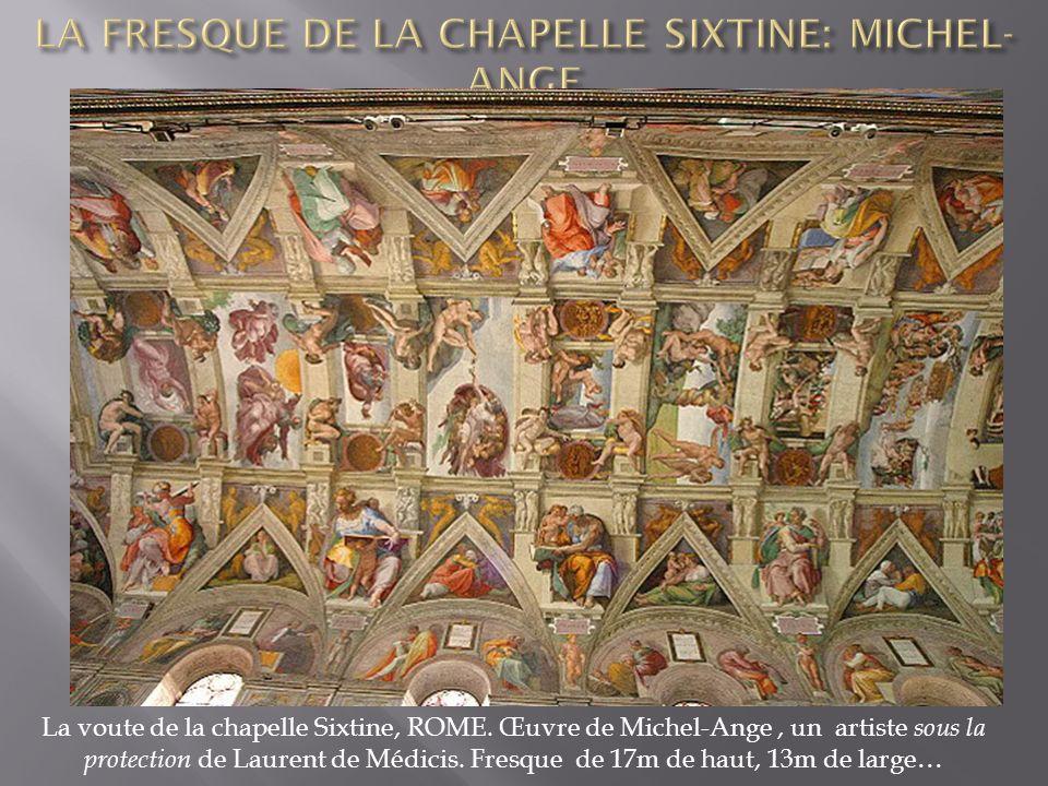 LA FRESQUE DE LA CHAPELLE SIXTINE: MICHEL-ANGE