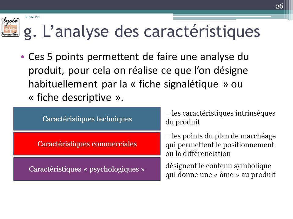 g. L'analyse des caractéristiques