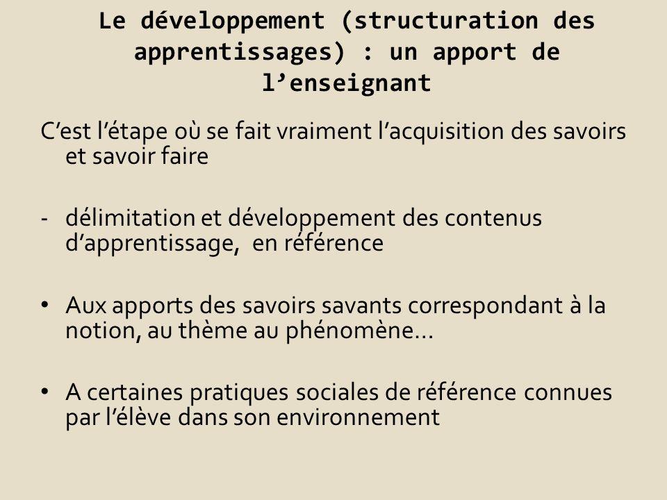 Le développement (structuration des apprentissages) : un apport de l'enseignant
