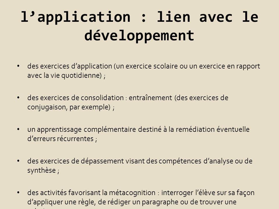 l'application : lien avec le développement
