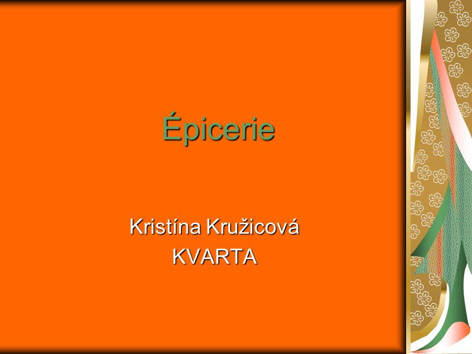 Kristína Kružicová KVARTA