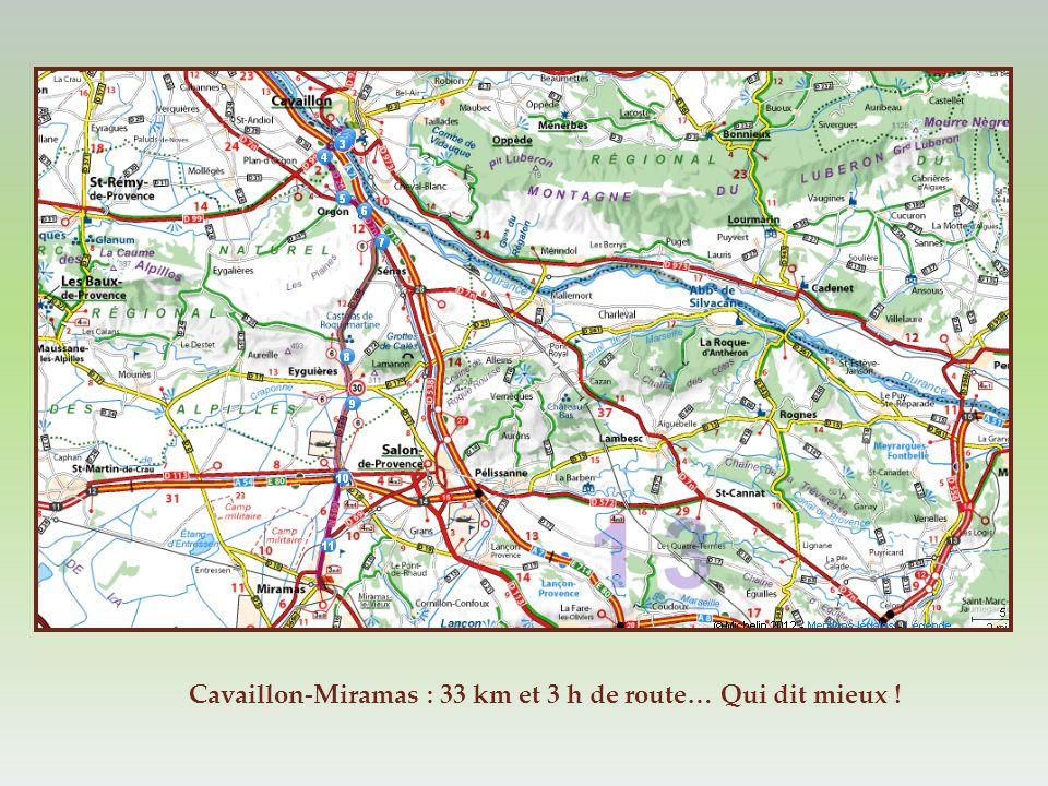 Cavaillon-Miramas : 33 km et 3 h de route… Qui dit mieux !