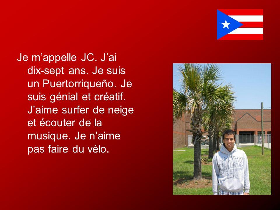 Je m'appelle JC. J'ai dix-sept ans. Je suis un Puertorriqueño