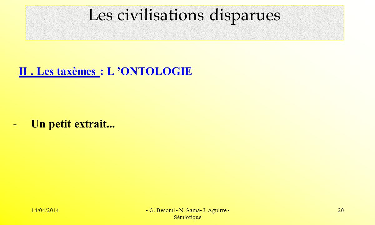 Les civilisations disparues