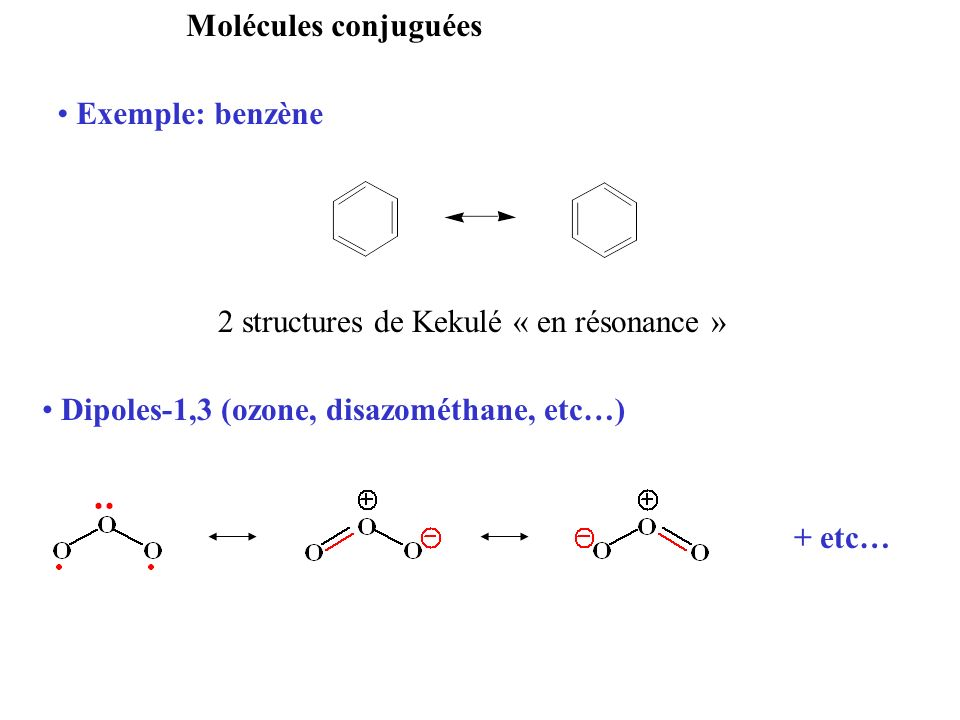 Dipoles-1,3 (ozone, disazométhane, etc…)