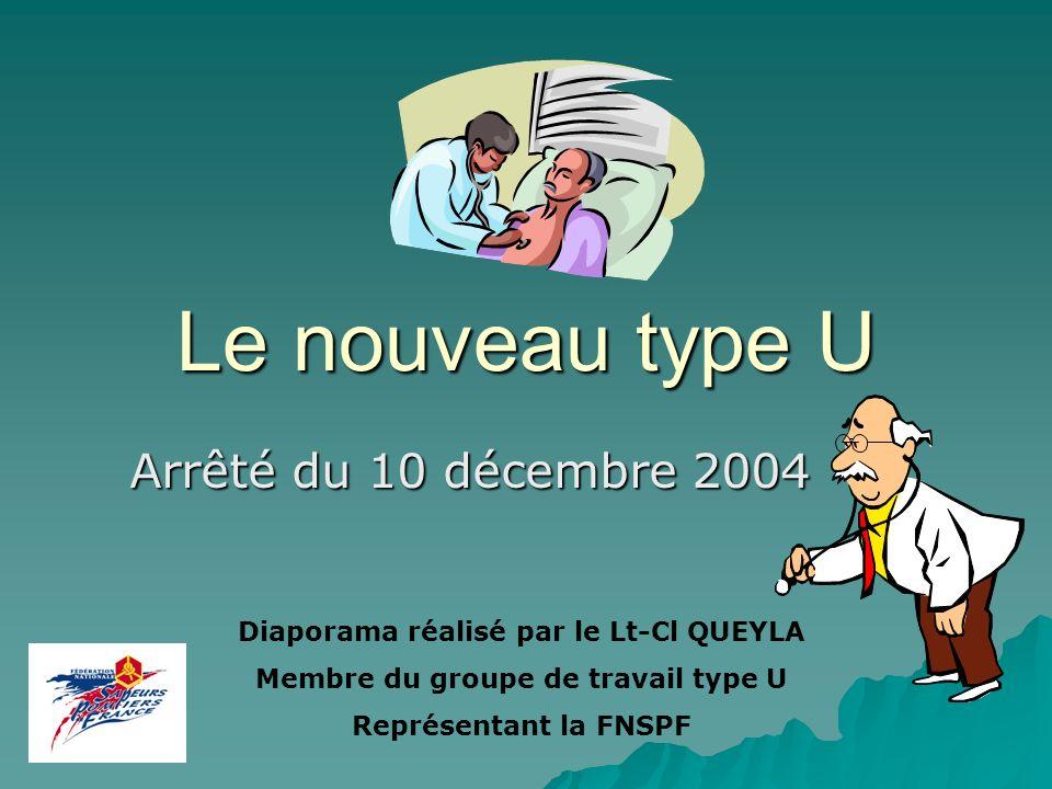 Le nouveau type U Arrêté du 10 décembre 2004
