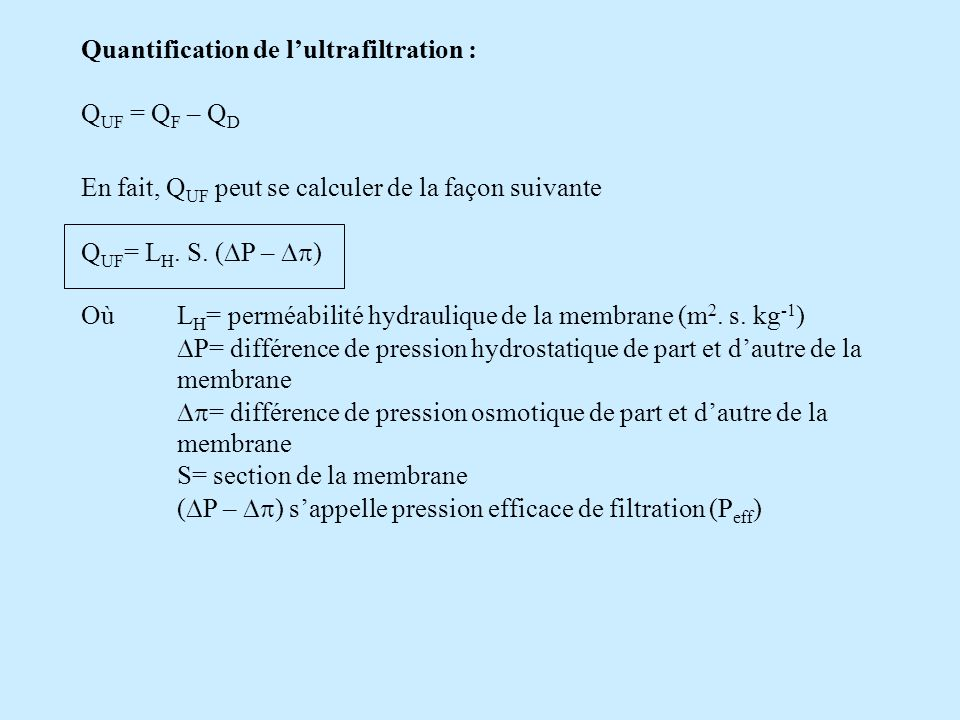 Quantification de l'ultrafiltration :