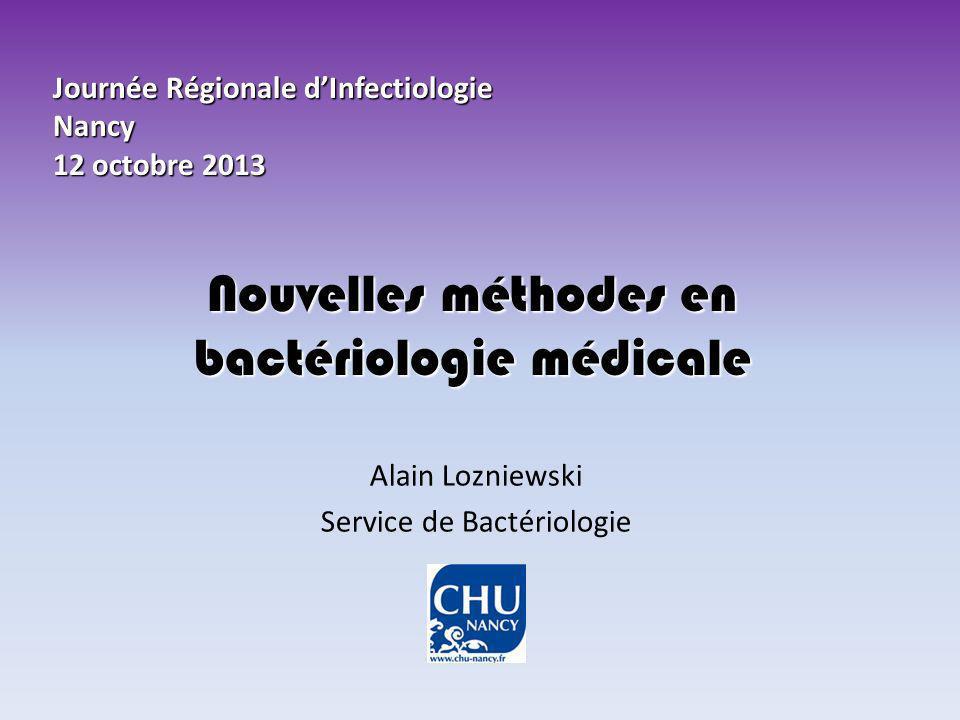 Nouvelles méthodes en bactériologie médicale