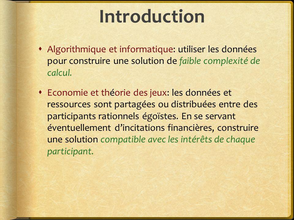 Introduction Algorithmique et informatique: utiliser les données pour construire une solution de faible complexité de calcul.