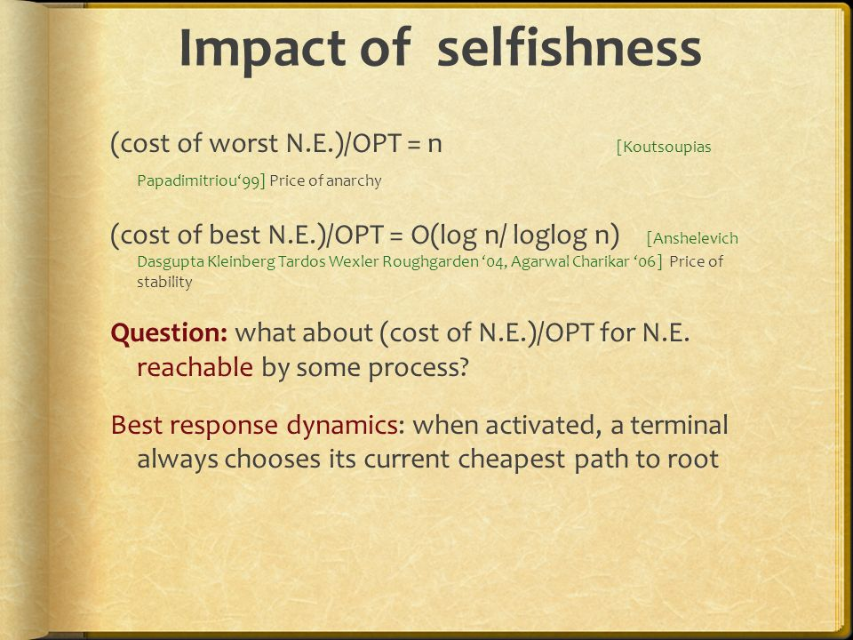 Impact of selfishness