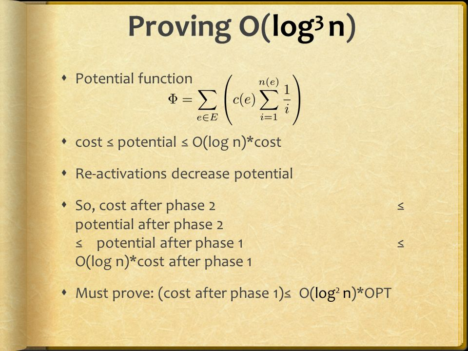 Proving O(log3 n) Potential function cost ≤ potential ≤ O(log n)*cost