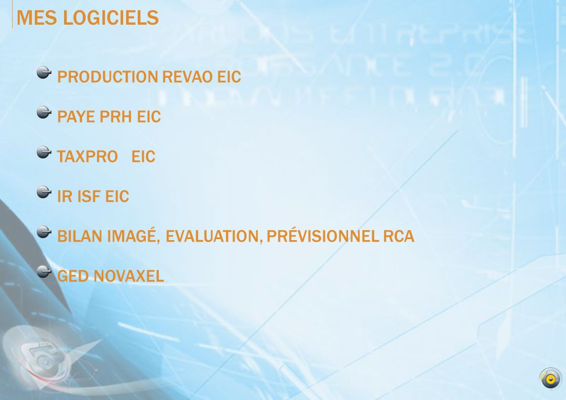 MES LOGICIELS PRODUCTION REVAO EIC PAYE PRH EIC TAXPRO EIC IR ISF EIC