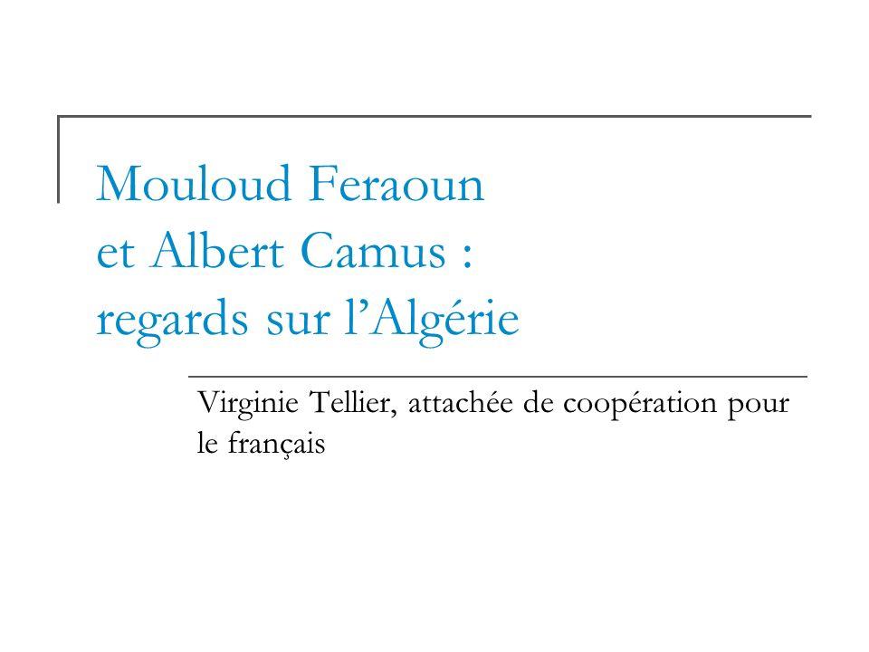 Mouloud Feraoun et Albert Camus : regards sur l'Algérie