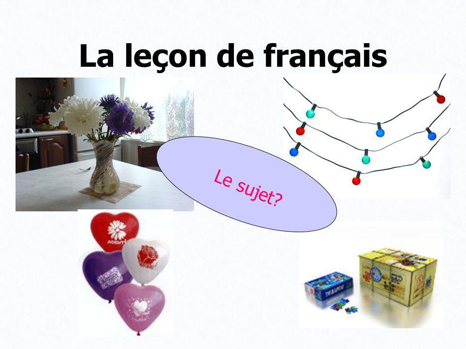 La leçon de français Le sujet
