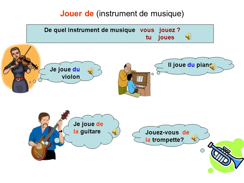 Jouer de (instrument de musique)