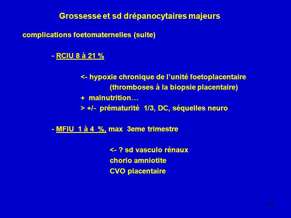 Grossesse et sd drépanocytaires majeurs