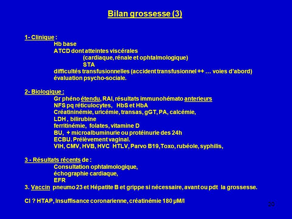 Bilan grossesse (3) 1- Clinique : Hb base