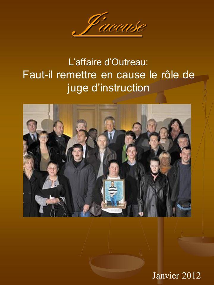 Faut-il remettre en cause le rôle de juge d'instruction