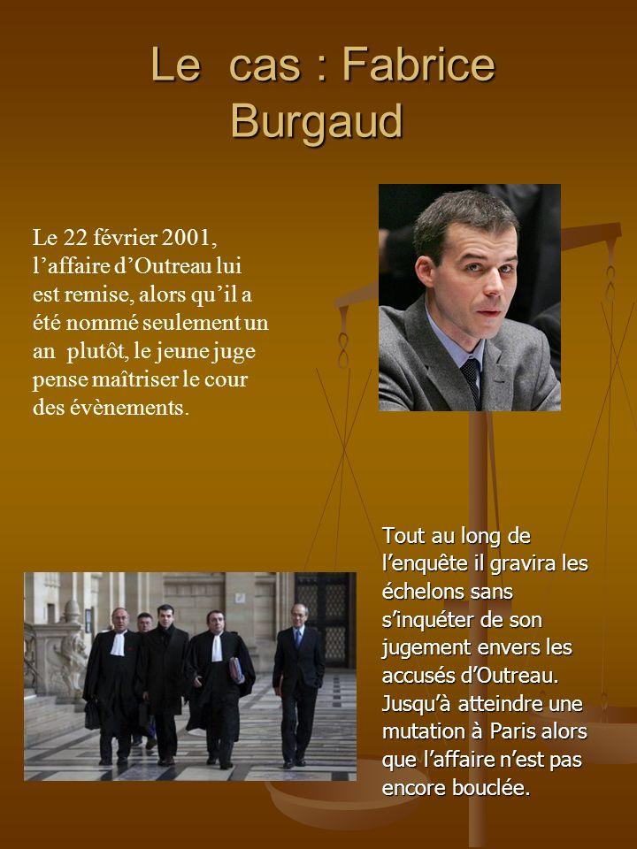 Le cas : Fabrice Burgaud