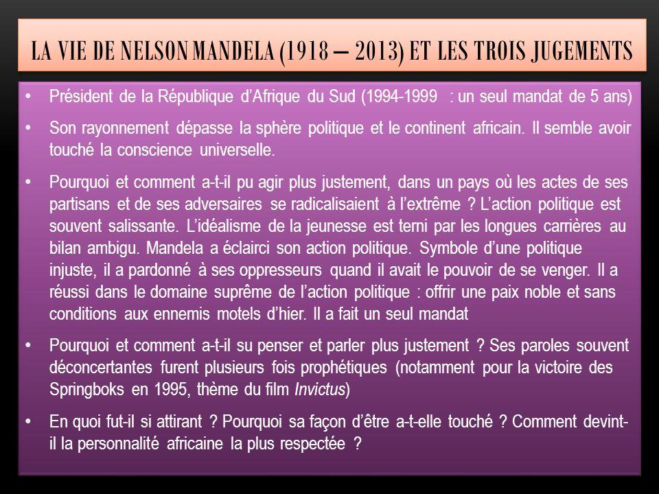 La Vie de nelson mandela (1918 – 2013) et les trois jugements