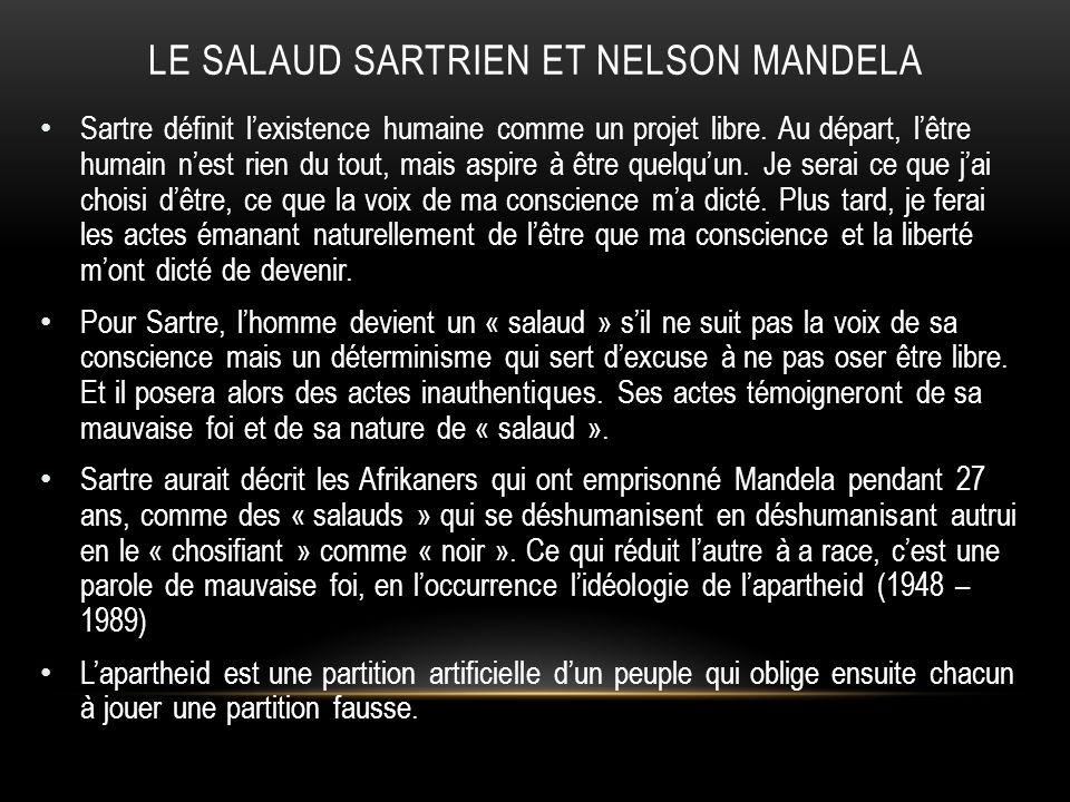 Le SALAUD SARTRIEN et NELSON MANDELA