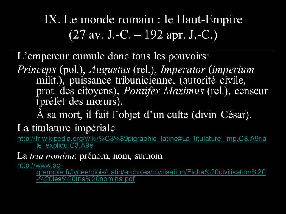 IX. Le monde romain : le Haut-Empire (27 av. J.-C. – 192 apr. J.-C.)
