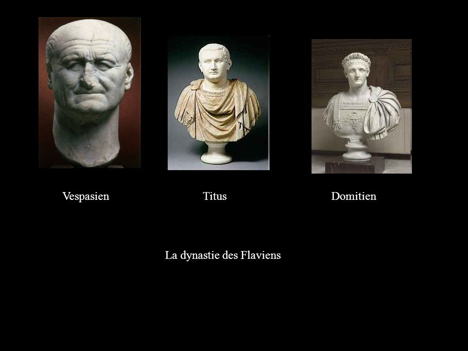 Vespasien Titus Domitien